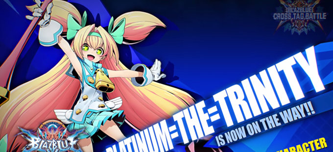Platinum, Orie y Kanji se unen a BlazBlue Cross Tag Battle para Nintendo Switch